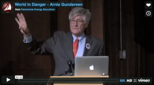 World in danger – Arnie Gunderson